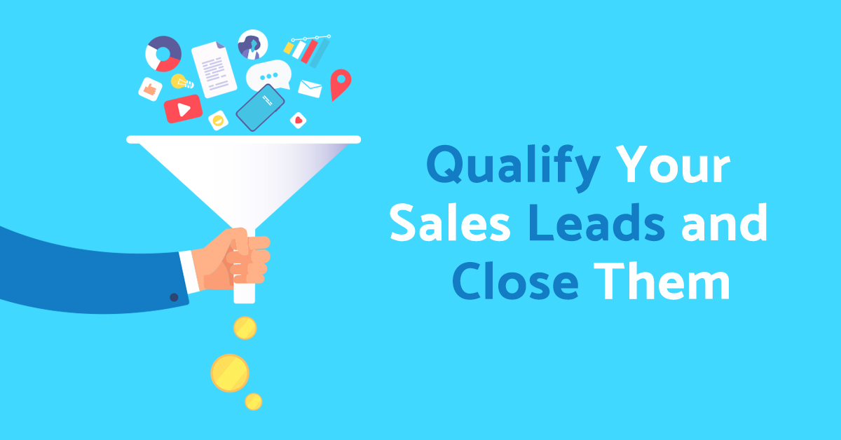 How To Qualify a Lead