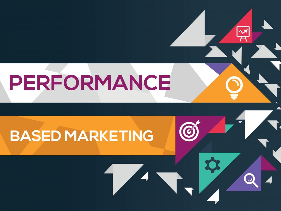 Performance Based Digital Marketing